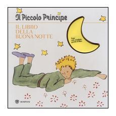 Il Piccolo Principe. Il libro della buonanotte
