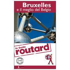 Bruxelles e il meglio del Belgio