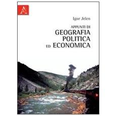 Appunti di geografia politica ed economia