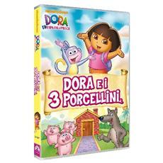 Dora L'Esploratrice - Dora E I 3 Porcellini