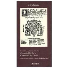 Comedia Tinellaria. Ediz. italiana e spagnola