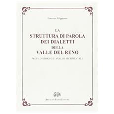La struttura di parola dei dialetti della valle del Reno. Profilo storico e analisi sperimentale