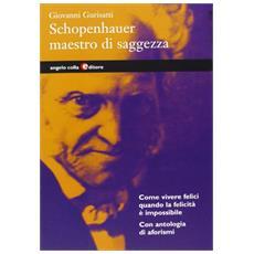 Schopenhauer, maestro di saggezza