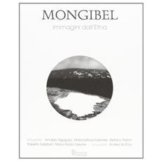 Mongibel. Immagini dell'Etna
