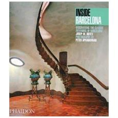 Inside Barcelona. Discovering the classic interiors of Barcelona