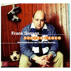 Frank Goosen - Echtes Leder-Geschichten