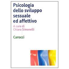 Psicologia dello sviluppo sessuale ed affettivo