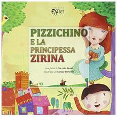 Pizzichino e la principessa Zarina