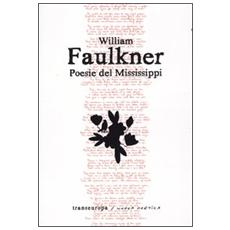 Poesie del Mississippi. Testo inglese a fronte