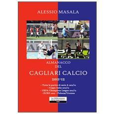 almanacco del Cagliari calcio 2011-2012