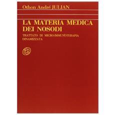 Materia medica dei nosodi. Trattato di microimmunoterapia dinamizzata (La)