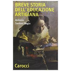 Breve storia di educazione artigiana