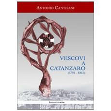Vescovi a Catanzaro (1792-1851)