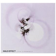 Halo Effect - Life Is Perfect