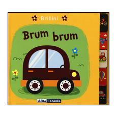 Brum brum. Brillini