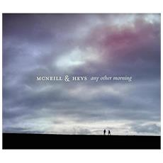 Mcneill & Heys - Any Other Morning