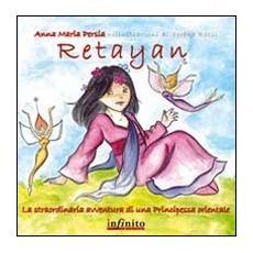 Retayan. La straordinaria avventura di una principessa orientale