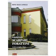 Fondazione Scarpari Forattini