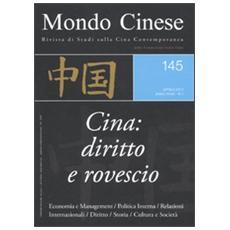 Mondo cinese. Vol. 145: Cina: diritto e rovescio.