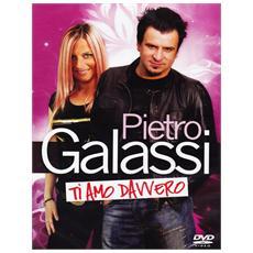 Dvd Galassi Pietro - Ti Amo Davvero