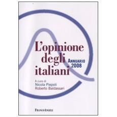 L'opinione degli italiani. Annuario 2008