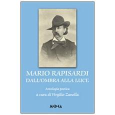 Mario Rapisardi dall'ombra alla luce