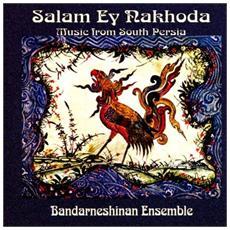 Bandarneshinan Ensemble - Salam Ey Nakhoda