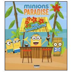 Phil salvatutti! Minions paradise