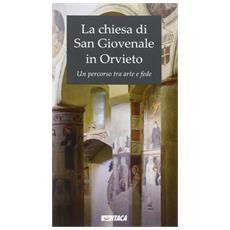 La chiesa di San Giovenale in Orvieto. Un percorso tra arte e fede