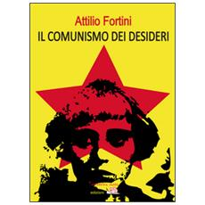 Il comunismo dei desideri