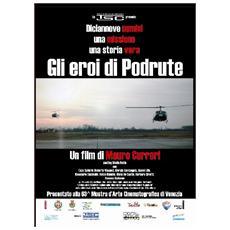 Dvd Eroi Di Podrute (gli) (dvd+cd)