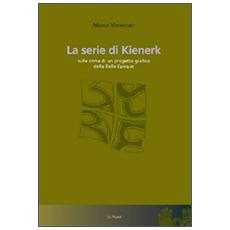 Serie di Kienerk. Sulle orme di un progetto grafico della belle époque (La)