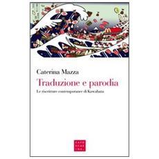 Traduzione e parodia. Le riscritture contemporanee di Kawabata