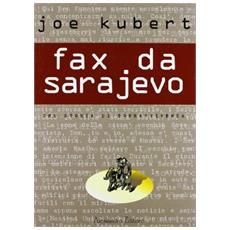 Fax Da Sarajevo (Joe Kubert)