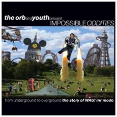 Orb (The) & Youth Present Impossible Oddities (2 Lp)