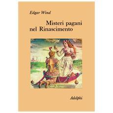 Misteri pagani nel Rinascimento