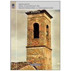 Dal castello di Montebuoni a Tavarnuzze. I segni del passato