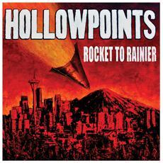 Hollowpoints (The) - Rocket To Rainier