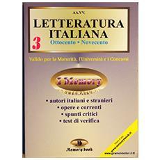 Letteratura italiana. Riassunto completo. Vol. 3: Ottocento e Novecento.