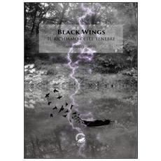 Black wings. Il richiamo delle tenebre