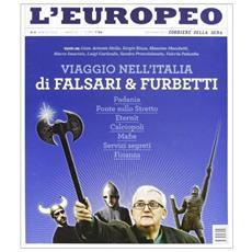 L'europeo (2012) . Vol. 4: Viaggio nell'Italia dei falsari.