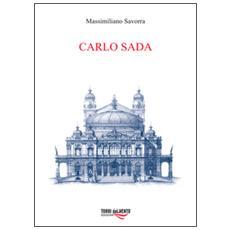 Carlo Sada (1849-1924) . Committenti, architetture e città nella Sicilia orientale