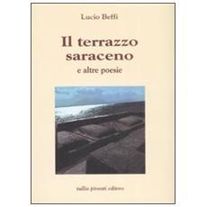 Terrazzo saraceno e altre poesie (Il)