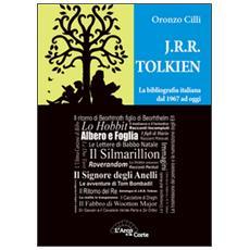 J. R. R. Tolkien. La bibliografia italiana dal 1967 ad oggi