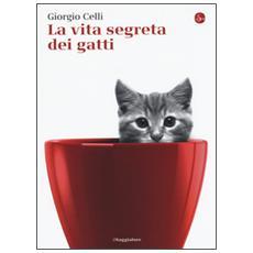 Vita segreta dei gatti (La)