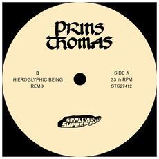 Prins Thomas - D Hieroglyphic Being Remixes