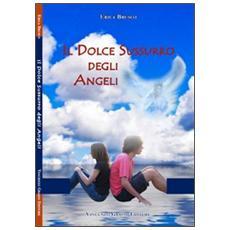 Il dolce sussurro degli angeli