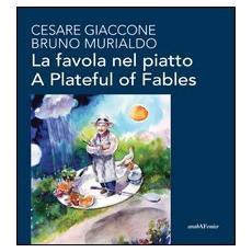 La favola nel piattoA plateful of fables