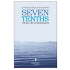 Seven tenths: the sea and its. . .
