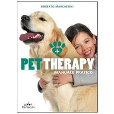 Pet therapy. Manuale pratico